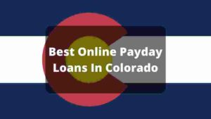 Best Payday Loans Colorado